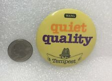 Wang The Office Automation Computer People - Tempest Quiet Quality Pin