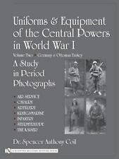 Uniforms and Equipment of the Central Powers in World War I: Volume Two