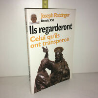 Ratzinger & Benoît XVI ILS REGARDERONT CELUI QU'ILS ONT TRANSPERCE 2006 YY-13770