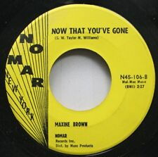 Soul 45 Maxine Brown - Now That You'Ve Gone / Funny On Nomar