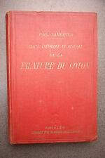 TRAITE THEORIQUE ET PRATIQUE DE LA FILATURE DU COTON LAMOITIER