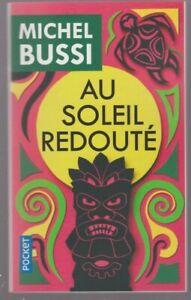 AU SOLEIL REDOUTE Michel Bussi roman THRILLER