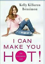 I Can Make You Hot!  The Supermodel Diet by Kelly Killoren Bensimon *EXCELLENT*