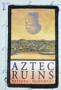 AZTEC RUINS NATIONAL MONUMENT NEW MEXICO PUEBLOS ANIMAS RIVER SOUVENIR PATCH