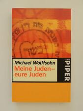 Michael Wolffsohn Meine Juden eure Juden Piper