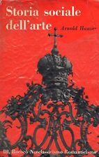 Storia sociale dell'arte- A.HAUSER, 1956 Einaudi editore - ST312