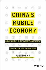 CHINA'S MOBILE ECONOMY - MA, WINSTON/ BARTON, DOMINIC (FRW)/ LEE, XIAODONG, DR.