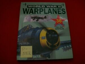 THE GATEFOLD BOOK OF WORLD WAR II WARPLANES-36 SUPERB PULL-OUT GATEFOLDS 4-PAGE