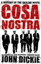 Cosa Nostra: A History of the Sicilian Mafia by John Dickie (Paperback) Like New