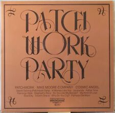 PATCHWORK /MIKE MOORE CO /COSMIC ANGEL Patch Work Party LP Electro/Disco Library