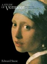 A Study of Vermeer, Revised and Enlarged edition Snow, Edward Paperback