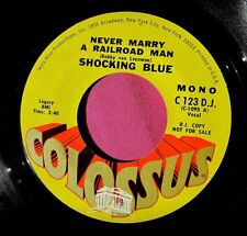 SHOCKING BLUE - Never Marry a Railroad Man - clean PROMO 45 rpm - Colossus 123