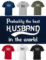 Probably the best HUSBAND in the WOLRD, Funny T-shirt  Small to 5XL