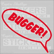 BUGGER BUBBLE DECAL Multipurpose 220x100mm Captn Skullys Stickers Online MPN 933