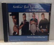 The Ashford Gordon Band Nothin' But Trouble CD