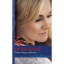 French Fling to Forever (Mills & Boon Hardback Romance)-ExLibrary