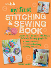 My First Stitching and Sewing Book: Learn how to sew with these 35 cute & easy p