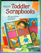 Memory Makers Toddler Scrapbooks by Memory Makers Books Staff (2001, Paperback)