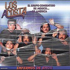 Enfermos de Amor by Los Acosta (CD, Jan-2003, Fonovisa)