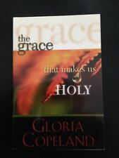 The Grace That Makes Us Holy Gloria Copeland S/C Mini Book Used Christianity