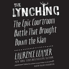The Lynching by Laurence Leamer 2016 Unabridged CD 9781504735988