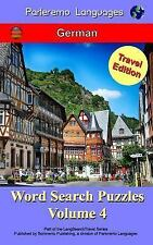 Parleremo Languages Word Search Puzzles Travel Edition German - Volume 4 by...