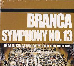 GLENN BRANCA SYMPHONY NO. 13 HALLUCINATION CITY FOR 100 GUITARS LIVE IN ROME CD