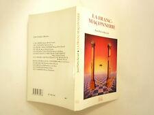 LA FRANC MACONNERIE DE JEAN PIERRE BAYARD MA EDITIONS 1986