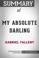 Summary of My Absolute Darling by Gabriel Tallent   Conversation Star