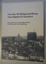 Dalla Wolf cacciatore insediamento al sito High-Tech-Chemnitzer quartiere storia