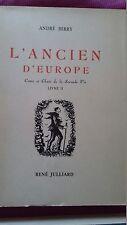 L' ancien d'Europe Conte et Chant de la seconde vie Livre II Edition orig. numér