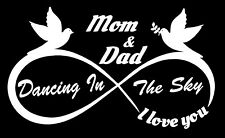 DANCING IN THE SKY IN MEMORY OF MOM AND DAD GONE TO HEAVEN STICKER DECAL