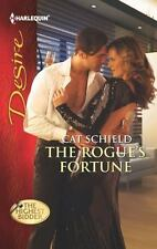 The Rogue's Fortune (Harlequin Desire), Schield, Cat,0373732058, Book, Good