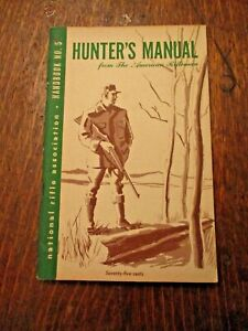 "Vintage NRA  "" HUNTER'S MANUAL "" # 5 1950"