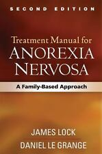 New ListingTreatment Manual for Anorexia Nervosa, Second Edition : A Family-Based.used