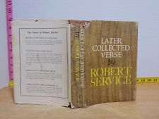 Later Collected Verse by Robert Service (1960, Hardcover)