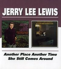 Jerry Lee Lewis - Another Place Another / She Still Comes Around [New CD] UK - I