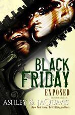 Black Friday: Exposed (Urban Books), Ashley & JaQuavis, Excellent Book