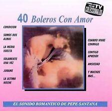 40 Boleros Con Amor by Pepe Santana (CD, Sonodisc)