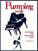 PUMPING IVORY Piano Student Method Book PIANIST'S SELF-IMPROVEMENT GUIDE