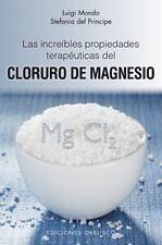 Las increibles propiedades del magnesio by Luigi Mondo (Spanish) (Paperback) NEW