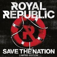 ROYAL REPUBLIC - SAVE THE NATION  CD LIMITED EDTION  NEU ++++++++++++++++