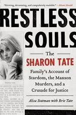 Restless Souls: The Sharon Tate Family's Account of Stardom