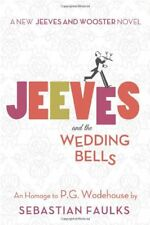 Jeeves and the Wedding Bells: An Homage to P.G. Wo