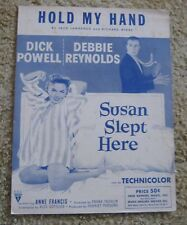 Hold My Hand Susan Slept Here Deb Reynolds Sheet Music