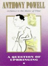 A Question of Upbringing (Dance to the Music of Time),Anthony Powell