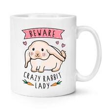 Ten cuidado con Conejo Loco Dama 10oz Taza Taza-Animal Divertido