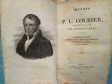 PAUL-LOUIS COURIER : OEUVRES, 1845 (pamphlets politiques, correspondance...)
