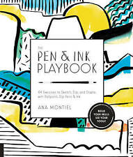 The Pen & Ink Playbook: 44 Exercises to Sketch, Dip, and Drizzle
