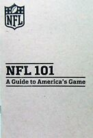 NFL AMERICAN FOOTBALL BOOK/MEMORABILIA - NFL 101 A Guide to America's Game